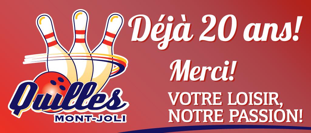 Quilles Mont-Joli a 20 ans!