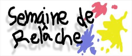 ON SE PRÉPARE À LA SEMAINE DE RELÂCHE….