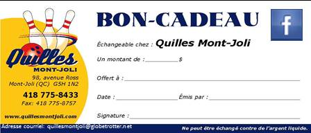 Un bon cadeau de Quilles Mont-Joli, pourquoi pas?