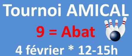 Tournoi Amical INDIVIDUEL 9=ABAT