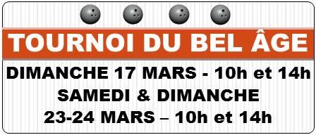 Le tournoi du BEL ÂGE aura lieu 17-23 et 24 mars!