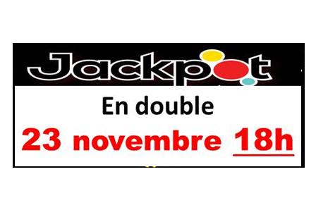 Changement de date pour le JACK POT de fin de semaine