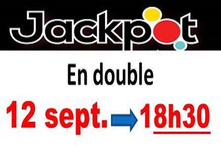 Nos JACK POT de fin de semaine, de retour!