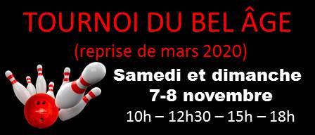 C'est la reprise du tournoi du BEL ÂGE… 7-8 novembre 2020