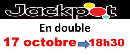 On poursuit le JACKPOT, le samedi soir!